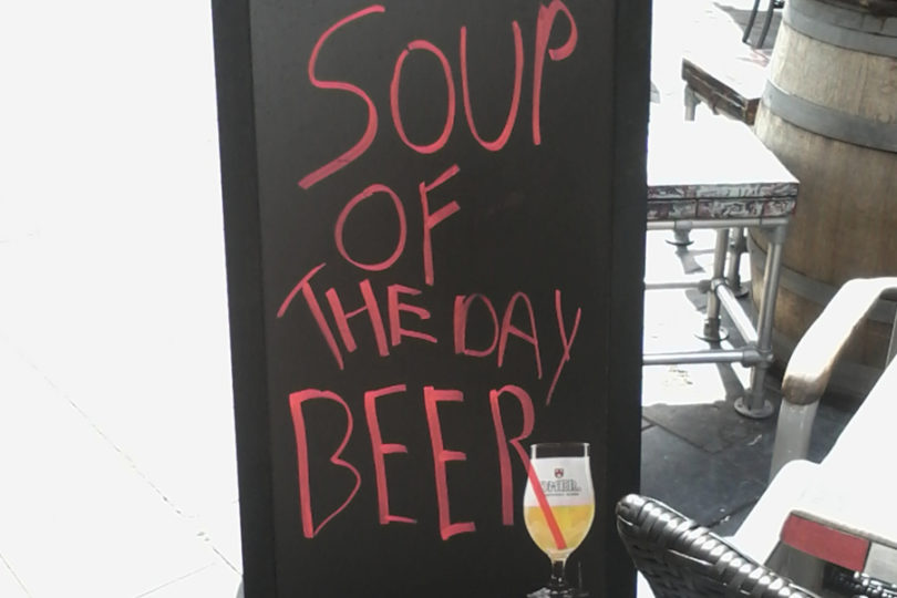 Soup of the day BEER