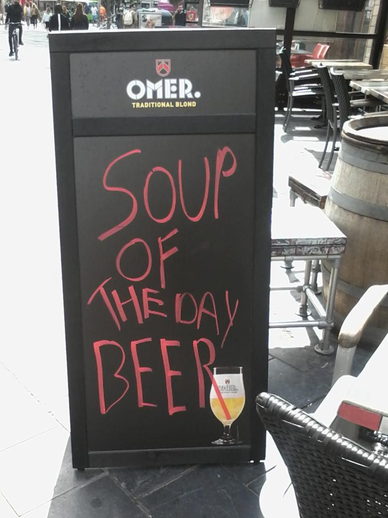 Antwerpen: Soup of the day BEER